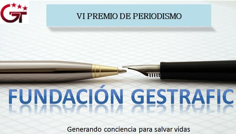 Y el artículo ganador del VI Premio de Periodismo Fundación Gestrafic es…