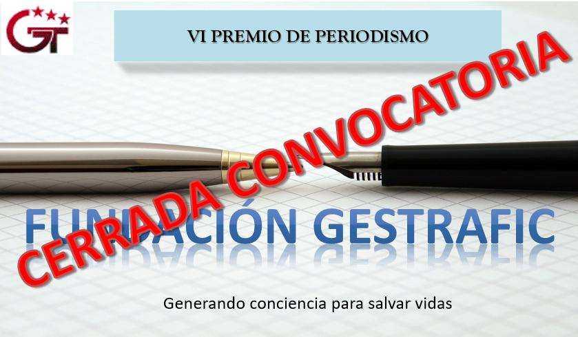 """Cerrada Convocatoria """"VI Premio de Periodismo Fundación Gestrafic"""""""