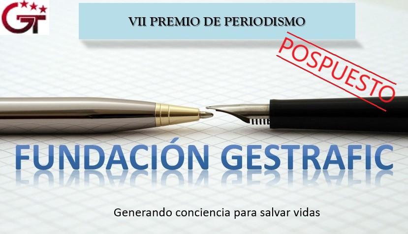 Se aplaza el VII Premio de Periodismo Fundación Gestrafic
